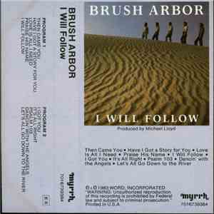 Brush Arbor - I Will Follow download