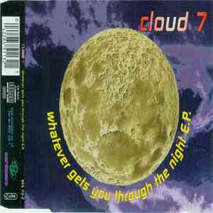 Cloud 7 - Whatever Gets You Through The Night E.P. download
